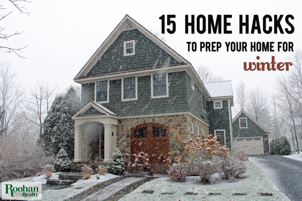 Home hacks for winter prep roohan realty for Fall home preparation