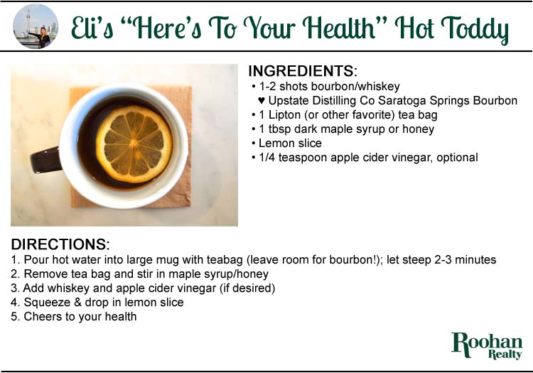 hot toddy recipe by eli king conklin roohan realty Saratoga Springs NY