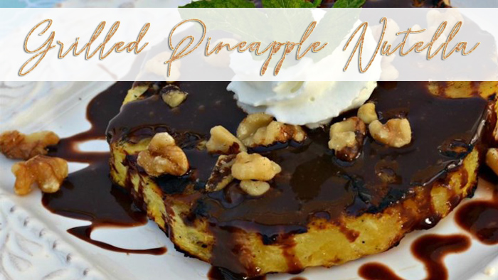 grilled pineapple nutella