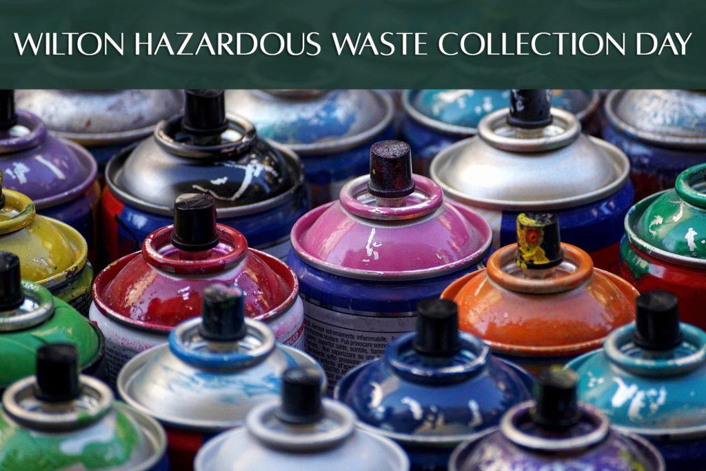 wilton hazardous waste collection day 2021